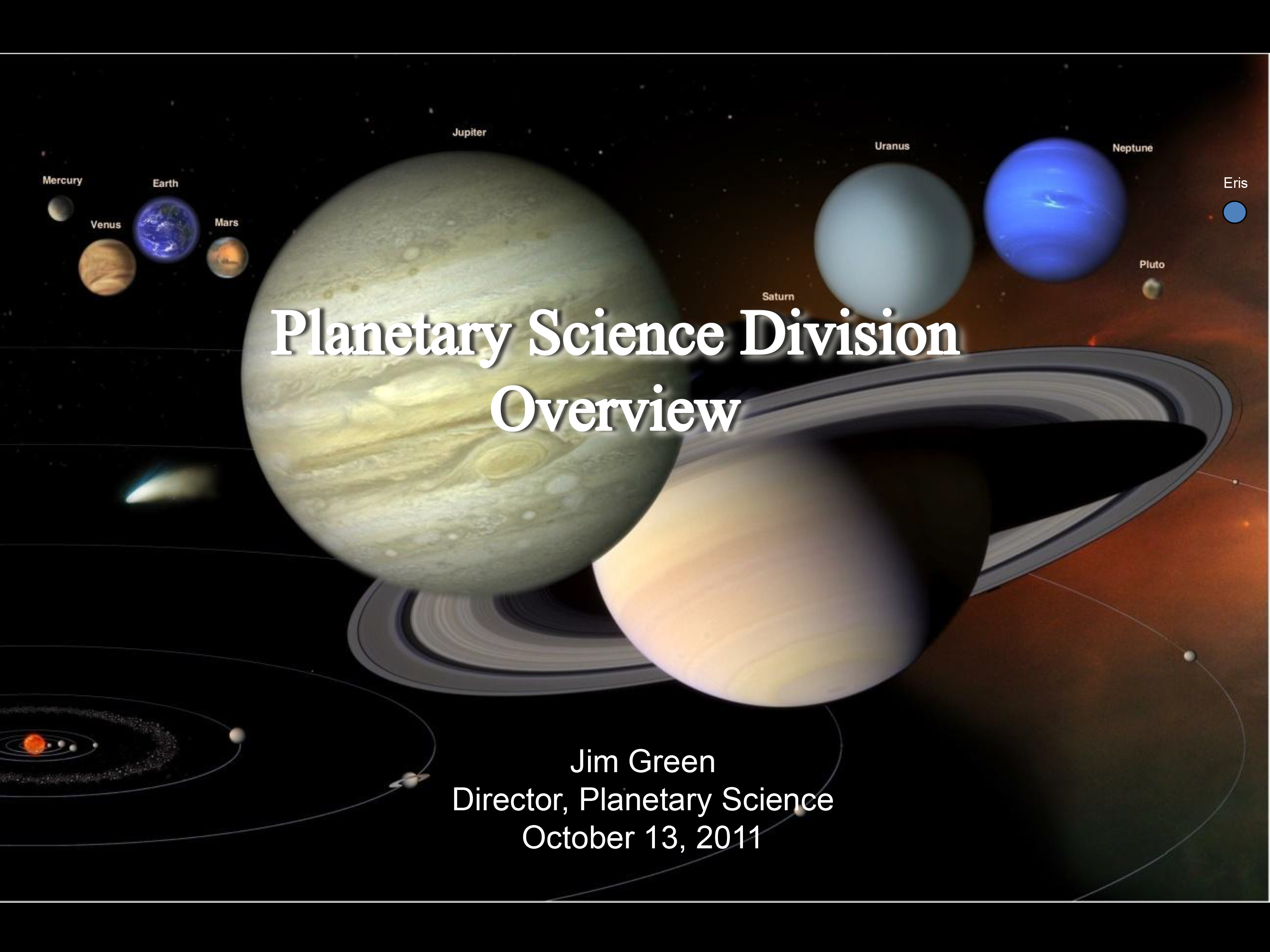 Overview by Planetary Science Division Director Dr. James Green.
