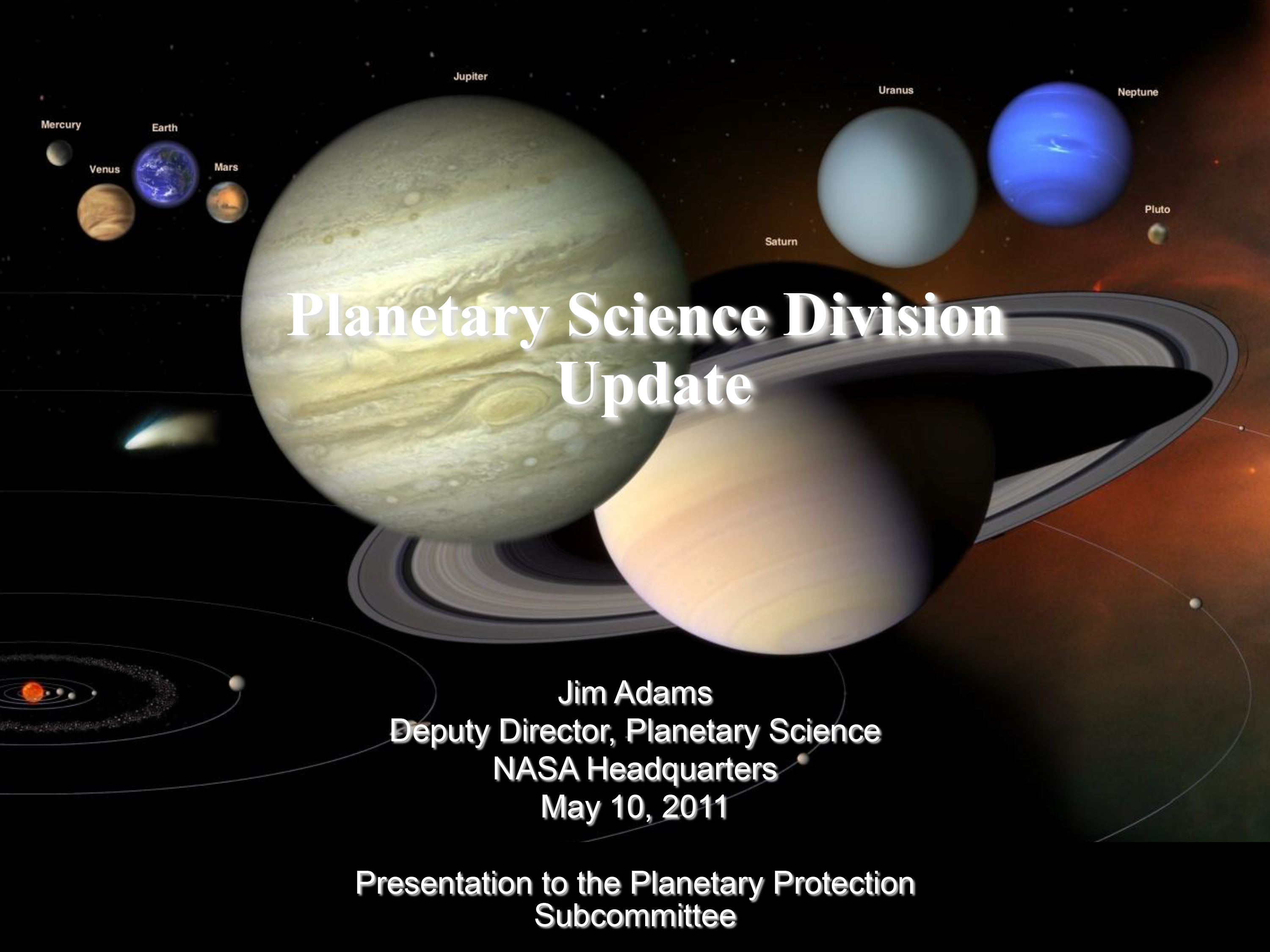 Presentation by Planetary Science Division Deputy Director Jim Adams to Planetary Protection Subcommittee