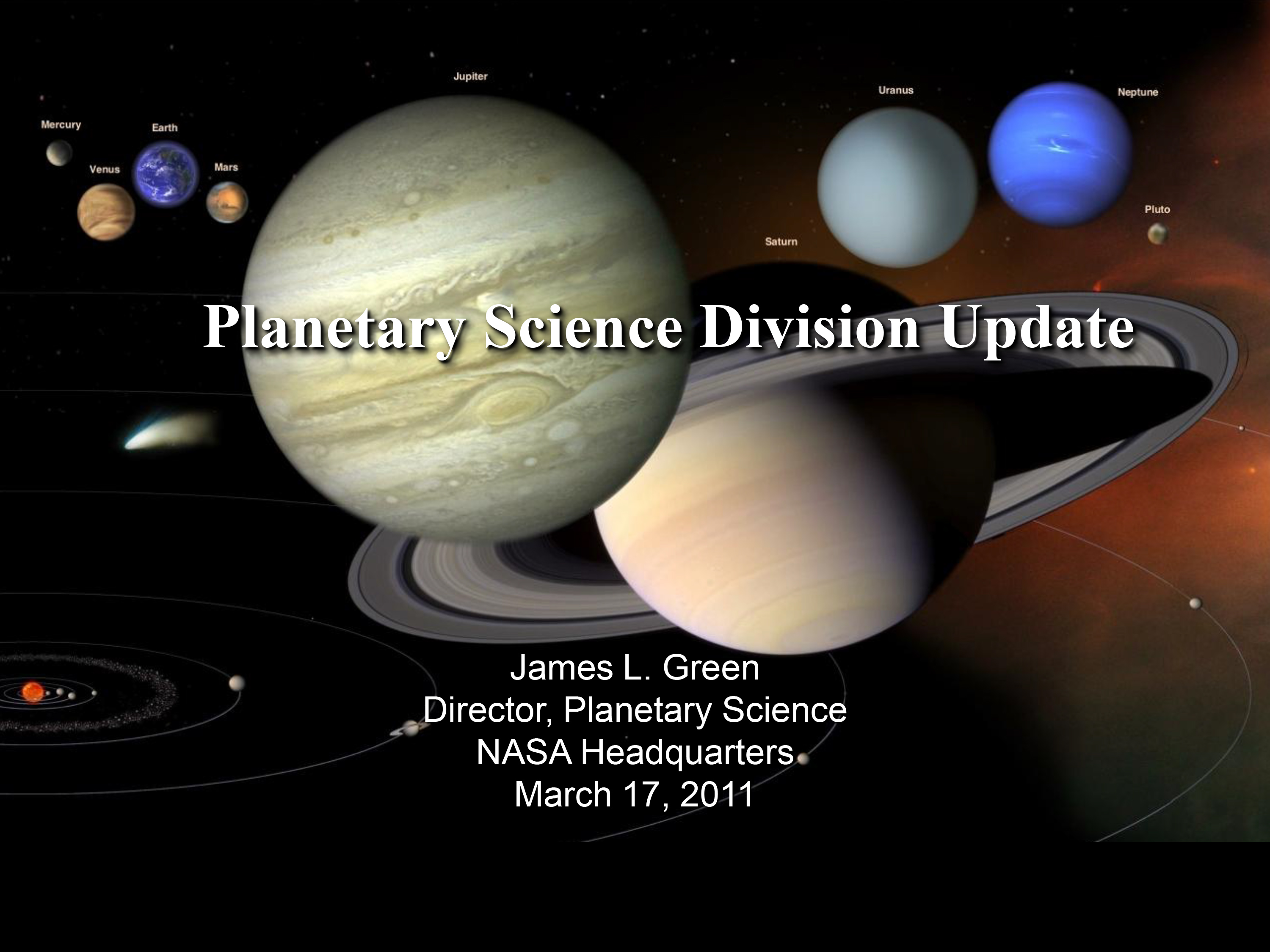 Planetary Science Division Update by Planetary Science Division Director Dr. James Green to the Outer Planets Assessment Group.