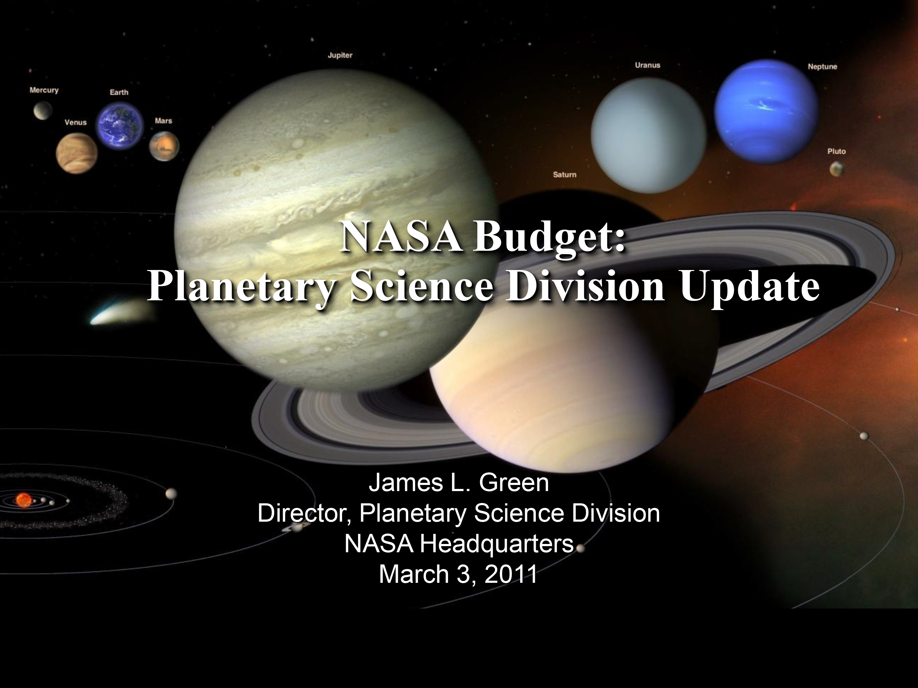 Presentation by Planetary Science Division Director Dr. James Green.