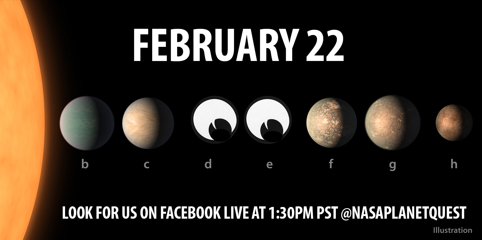 Ad says: Feb. 22, Look for us on Facebook Live at 1:30 p.m. PST @nasaplanetquest
