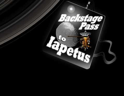 Backstage Pass to Iapetus